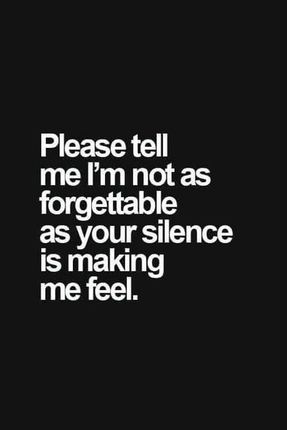 Relationship Quotes for silence forgettable