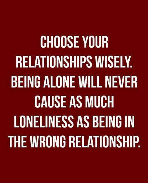 Relationship Quotes on wrong alone