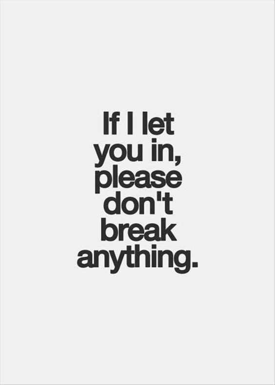 Relationship Quotes on break anything