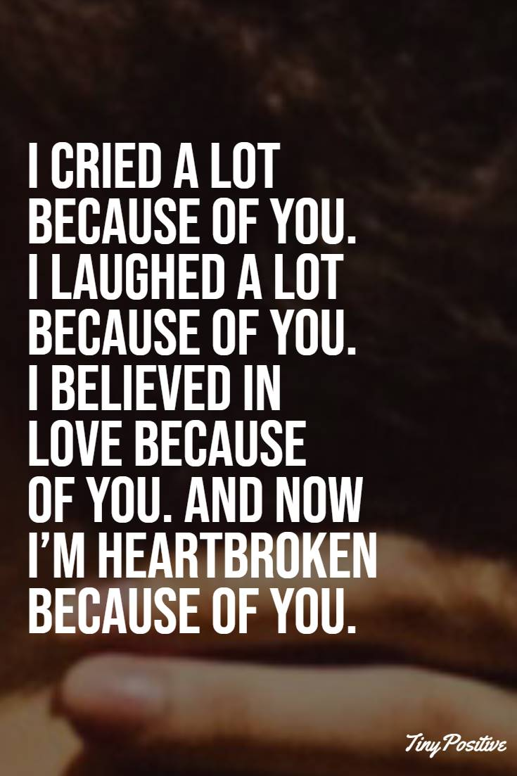 Top 112 Broken Heart Quotes And Heartbroken Sayings