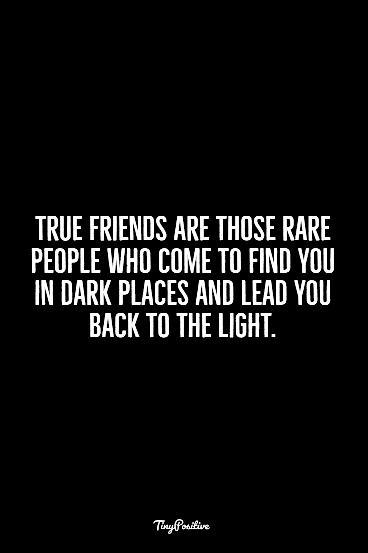 frienship quotes about life 117 Best Friendship Quotes Short Quotes About True Friends