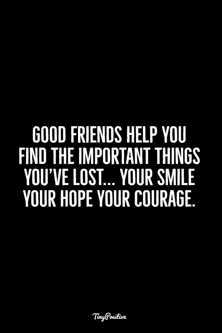 good friend quotes 117 Best Friendship Quotes Short Quotes About True Friends
