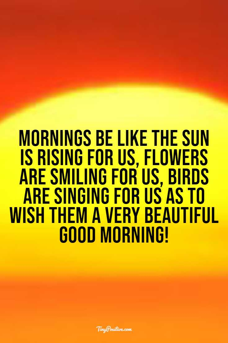 35 best good morning quotes texts wishes messages for friends
