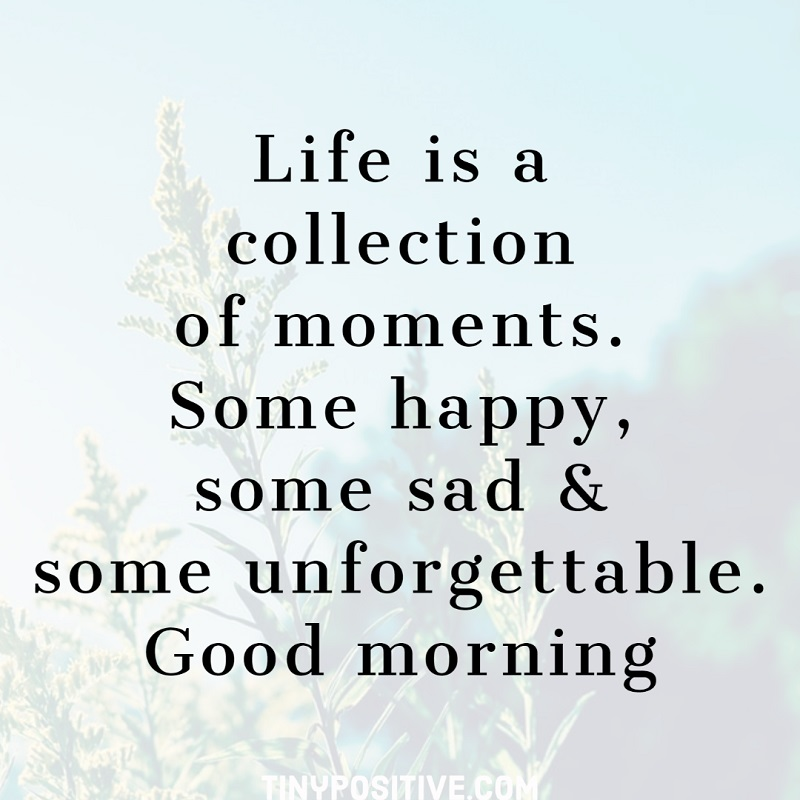 good morning quotes about life messages 1