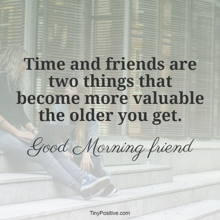 good morning friends quotes with images