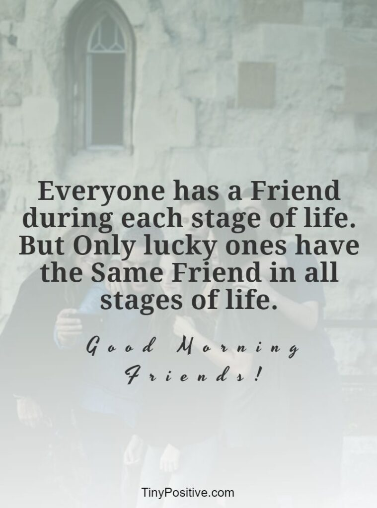 good morning friendship quotes