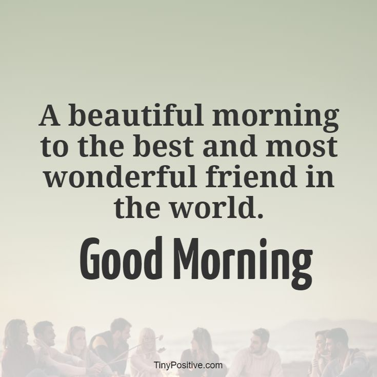 good morning quotes for friends with pictures