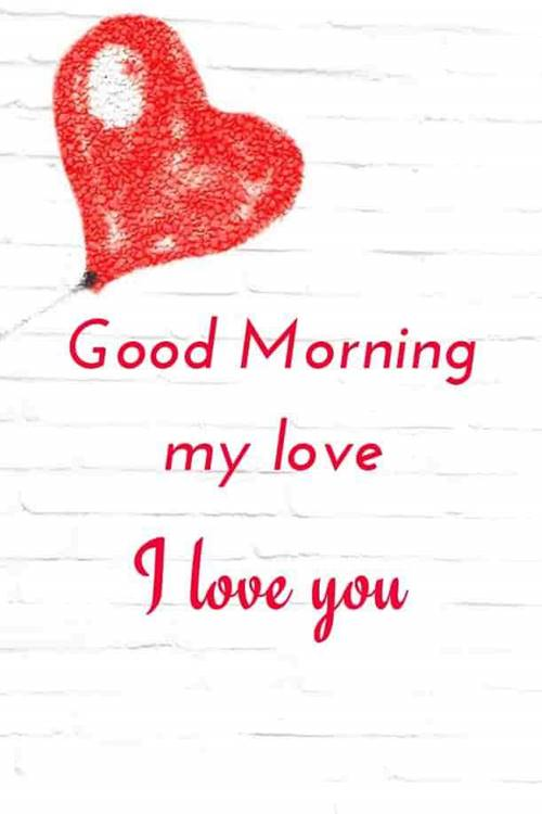 50 Best Love Good Morning Quotes Messages Morning Wishes 1