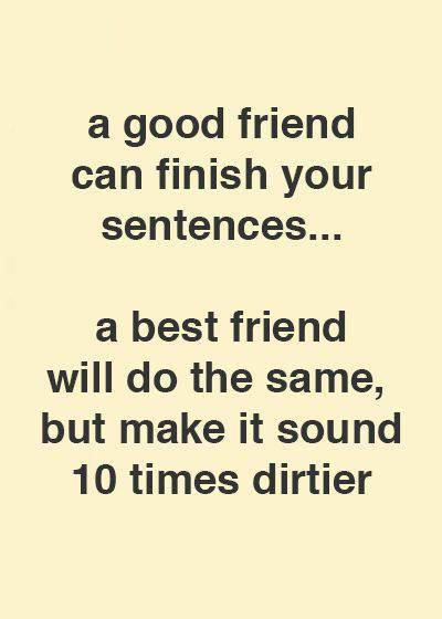 52 Crazy Funny best friend quote funny friendship sarcasm