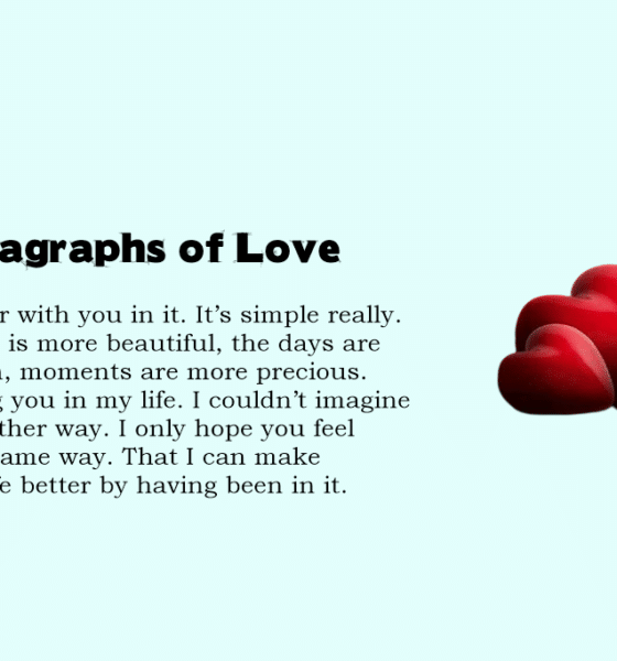 Inspiring Love Paragraphs for Her To Best Express Deep Love Paragraphs of Love
