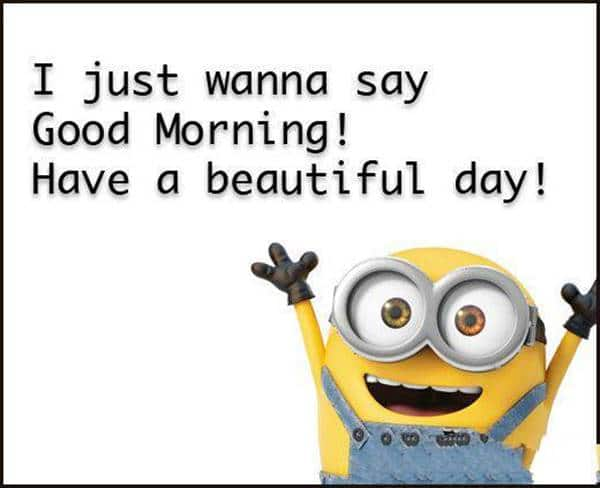 good morning memes for her | cute good morning images with quotes, good morning happy, have a beautiful day meme