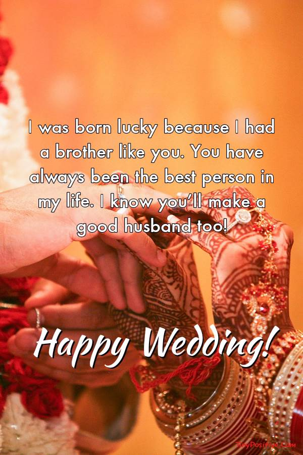 Sweet Wedding Wishes For Brother | Wishes for brother, Happy married life, Happy wedded life