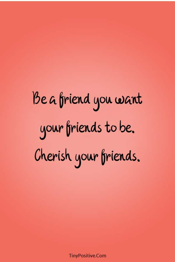 45 Inspirational Quotes for Friends Friendships Thoughts | quotes about friends and family, inspirational quotes about friends, be a friend quotes