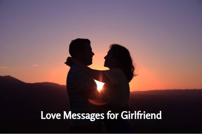 Love Messages for Girlfriend – Cute Love Quotes for Her