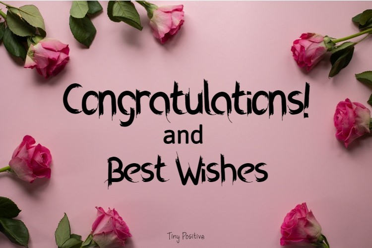 185 Congratulations Messages Wishes and Quotes What to Write in a Congratulations Card congratulations pictures with flowers, congratulations quotes for marriage, congratulations quotes for promotion