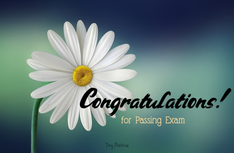 Congratulations for Passing Exam and Good Result Quotes About Congratulations Messages Wishes