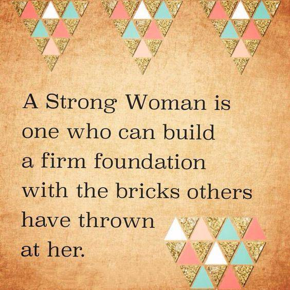 strong woman quotes may we know them