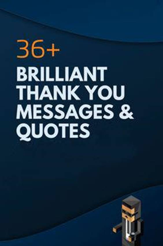 200 The Best Thank You Messages Wishes and Quotes and Sayings 33
