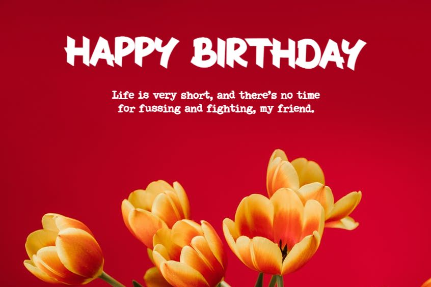 happy birthday flowers and quotes for the birthday