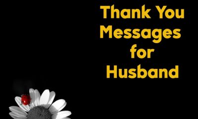 Best Thank You Messages For Husband Romantic Quotes about Thank You Notes